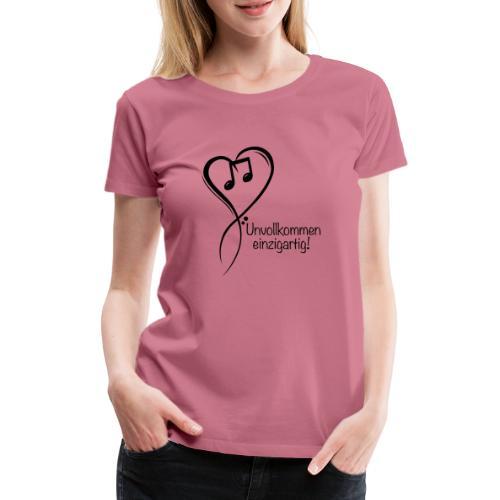 Unvollkommen einzigartig black - Frauen Premium T-Shirt