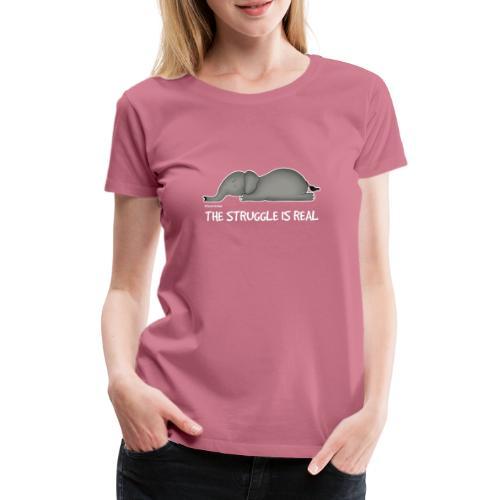 Amy's 'Struggle' design (white txt) - Women's Premium T-Shirt