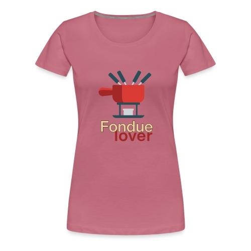 Fondue lover - T-shirt Premium Femme