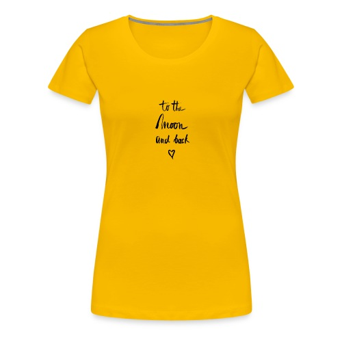 To the moon and back - Frauen Premium T-Shirt