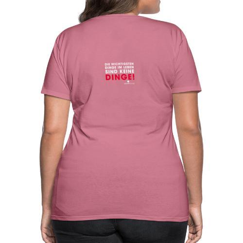 Dinge weiße Schrift - Frauen Premium T-Shirt