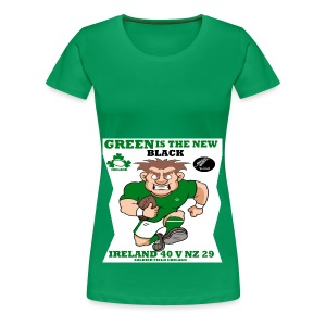 GREEN IS THE NEW BLACK !! - Women's Premium T-Shirt
