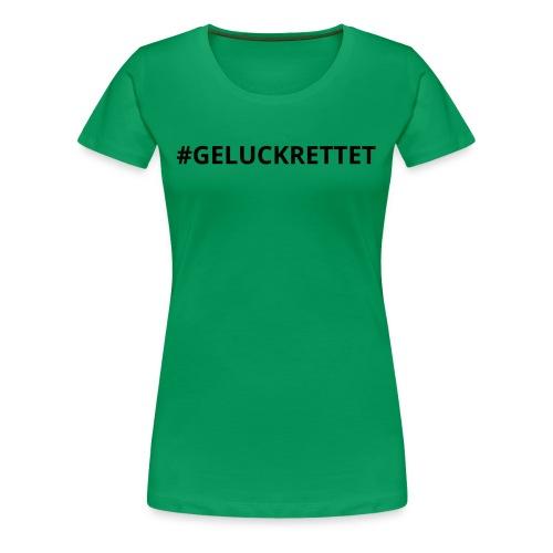 geluckrettet schwarz - Frauen Premium T-Shirt