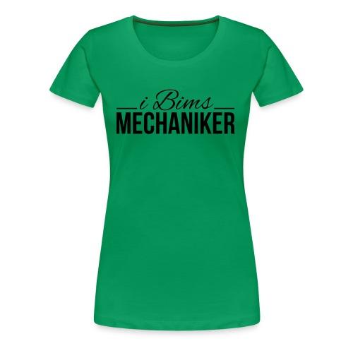 i bims Mechaniker - Frauen Premium T-Shirt