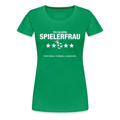 Spielerfrau High Heels, Fussball und Mascara - Frauen Premium T-Shirt