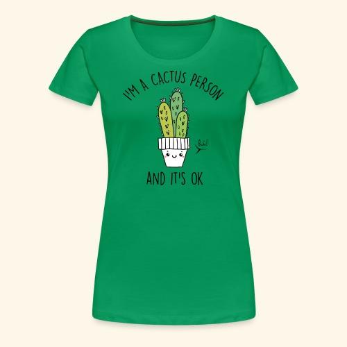 Cactus Person - Camiseta premium mujer