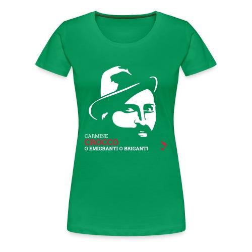 Brigante Carmine Crocco - Maglietta Premium da donna