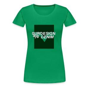 OD-ID: 004 The Green Crack - Women's Premium T-Shirt