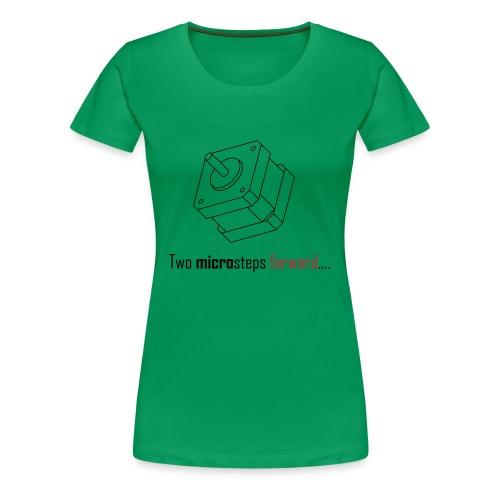 Two microsteps forward.... - Women's Premium T-Shirt