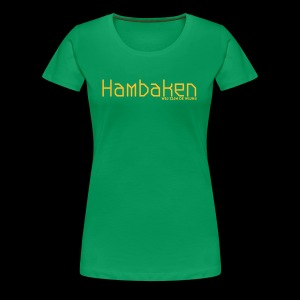 Hambaken Plasmatic Regular - Vrouwen Premium T-shirt