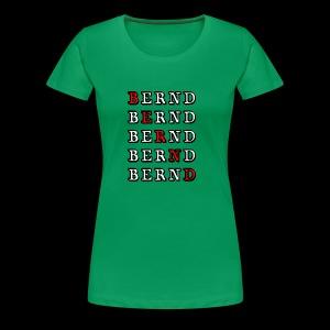 Bernd - Frauen Premium T-Shirt