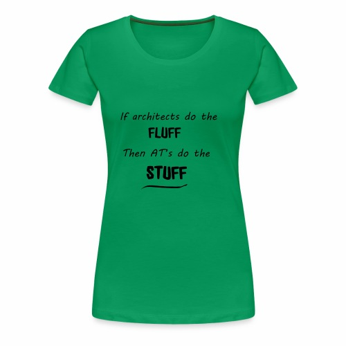 ATs do stuff - Women's Premium T-Shirt