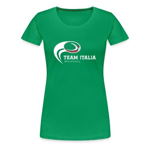 Team Italia - #WeLoveRugby - Maglietta Premium da donna
