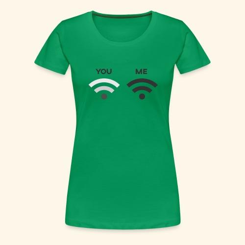 You vs. Me, Bad Wifi - Women's Premium T-Shirt