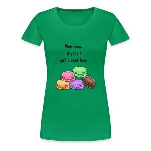 il parait quils sont bons printfile front - T-shirt Premium Femme