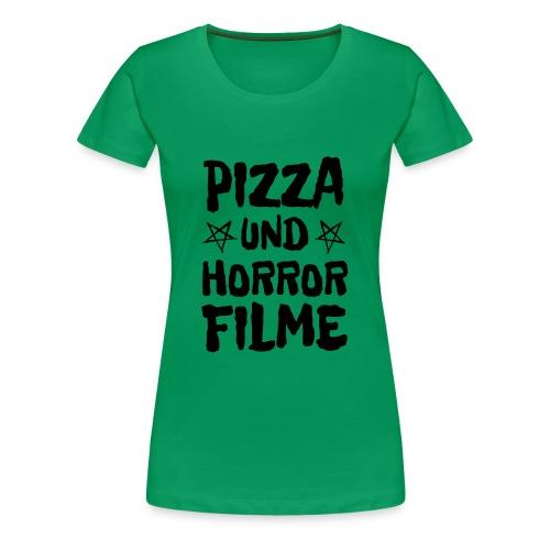 Pizza und Horrorfilme für Film Nerds und Hipster - Frauen Premium T-Shirt