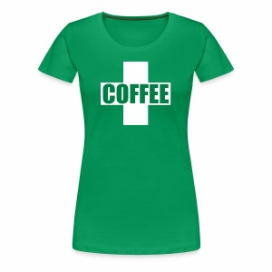 First Aid Coffee - Women's Premium T-Shirt