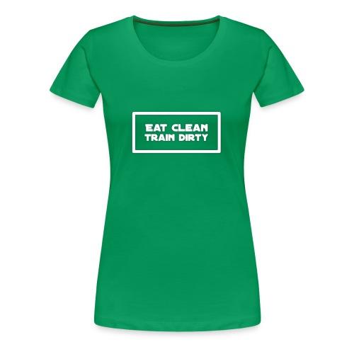 eat clean - Frauen Premium T-Shirt