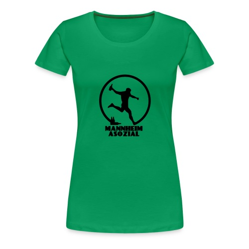 Mannheim Asozial White T - Frauen Premium T-Shirt