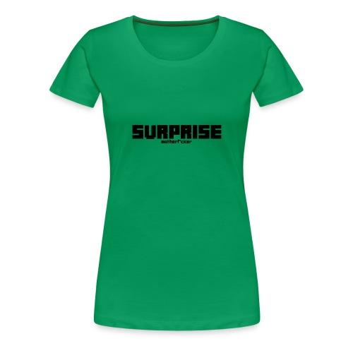 Surprise - Frauen Premium T-Shirt