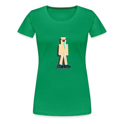 CRAPER THAN U - Frauen Premium T-Shirt