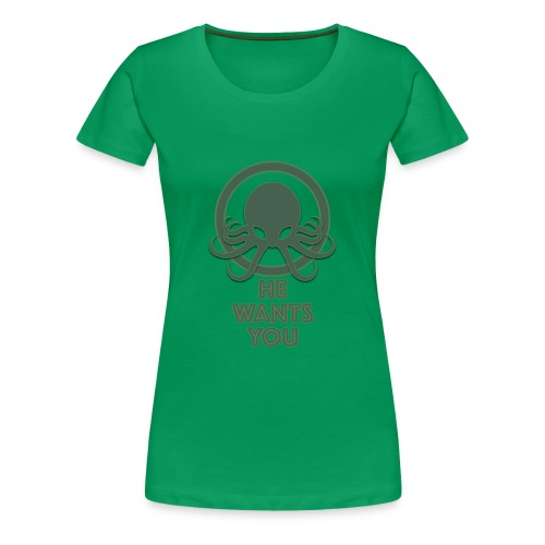 Cthulu wants you - Camiseta premium mujer