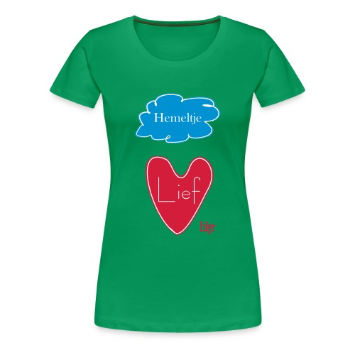 Hemeltje_Lief - Vrouwen Premium T-shirt