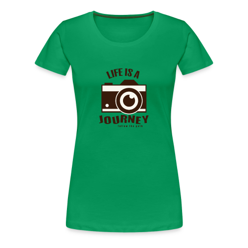 Life is a Journey - Frauen Premium T-Shirt