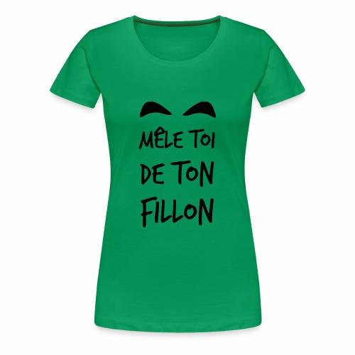 Mele_toi_de_ton_fillon_ - T-shirt Premium Femme