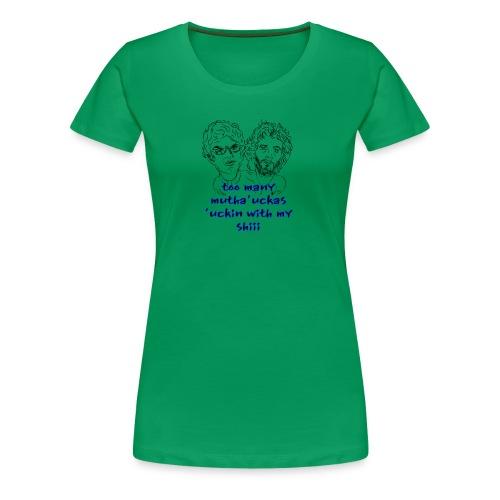 Mutha Ucka Flight of the Conchords - Women's Premium T-Shirt