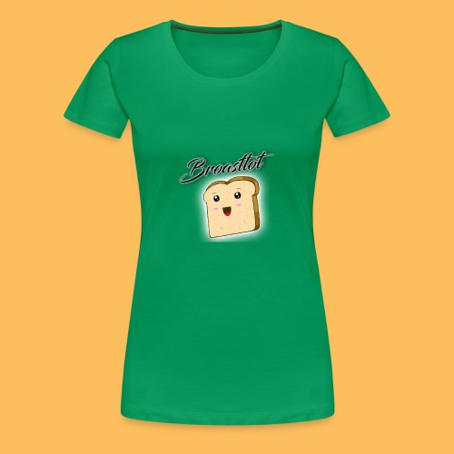 Broasttot - Frauen Premium T-Shirt