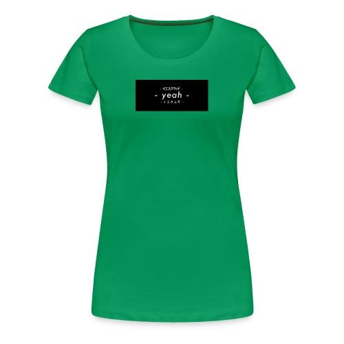 The fan merchandise. ( yeahtammostuff ) - Frauen Premium T-Shirt