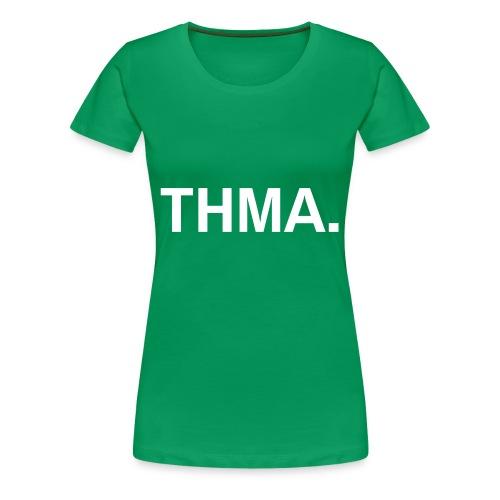 thma spreadshirt - Vrouwen Premium T-shirt