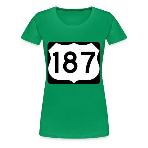 187 - Frauen Premium T-Shirt