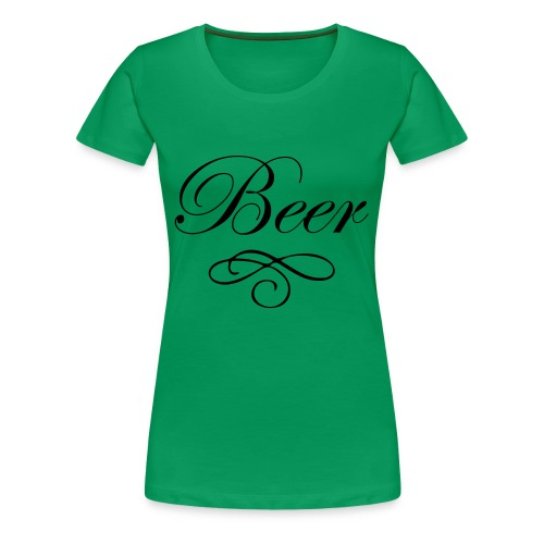 Beer - Frauen Premium T-Shirt