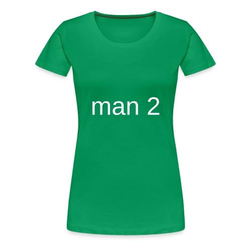 Man 2 - Vrouwen Premium T-shirt