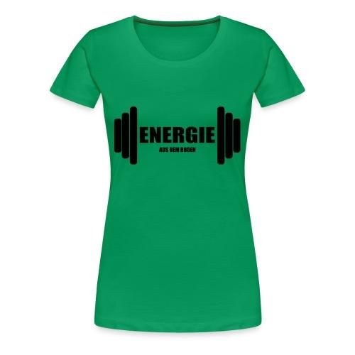 energie aus dem boden - Frauen Premium T-Shirt