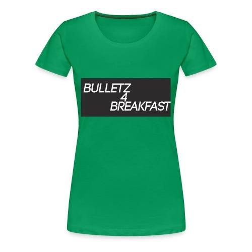 bulletz4breakfast_t-shirt - Women's Premium T-Shirt
