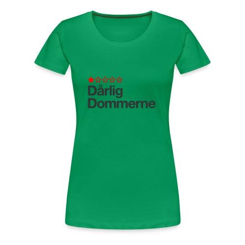 Dårligdommerne Sort tekst - Dame premium T-shirt