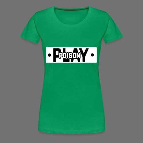 Poisonplay merchandise grote versie - Vrouwen Premium T-shirt