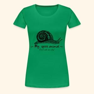 L'escargot est mon animal totem. - T-shirt Premium Femme