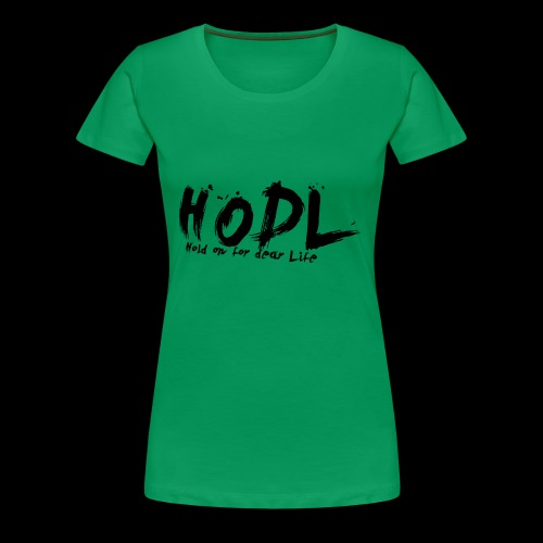 HODL | Crypto Shirt - Frauen Premium T-Shirt