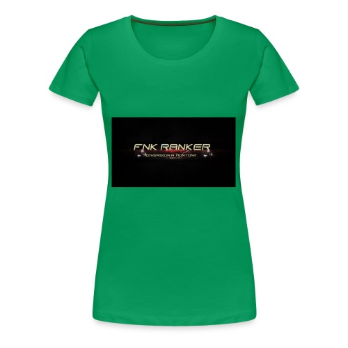 FNK_Ranker - Camiseta premium mujer