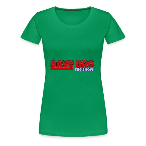 Dave Bro Logo - Frauen Premium T-Shirt