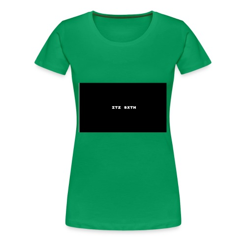 Itz Sxth - Women's Premium T-Shirt