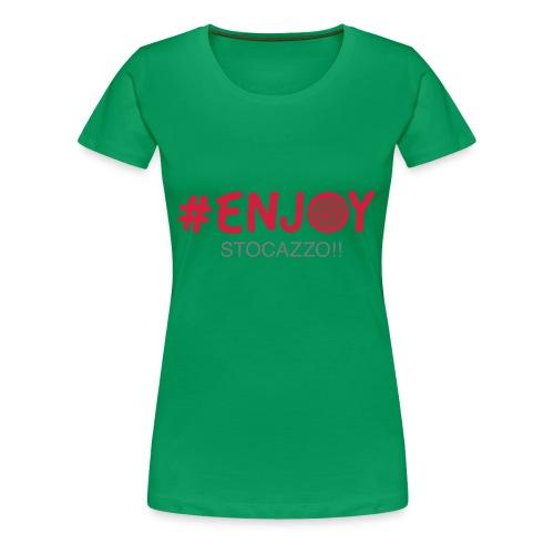 EnjoyStoCazzo 1 - Maglietta Premium da donna