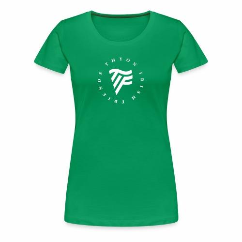 Thyon Irish Friends - T-shirt Premium Femme