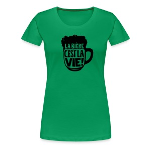 la bière c'est la vie - T-shirt Premium Femme