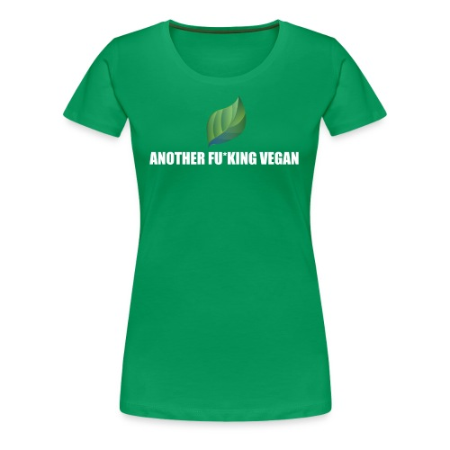 Vegan Lustig Style Lifestyle Umwelt Öko Tierschutz - Frauen Premium T-Shirt