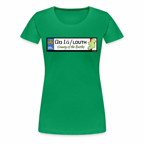 CO. LOUTH, IRELAND: licence plate tag style decal - Women's Premium T-Shirt